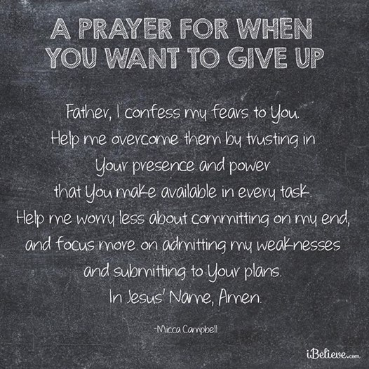 A prayer for when you want to give up.jpg