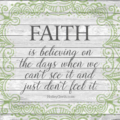Faith is believing.jpg