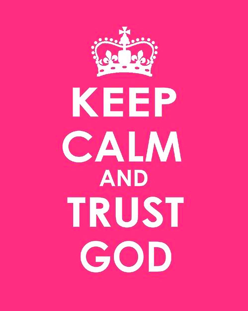 keep-calm-and-trust-god.jpg