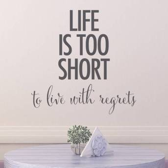 life-is-too-short-to-live-with-regrets